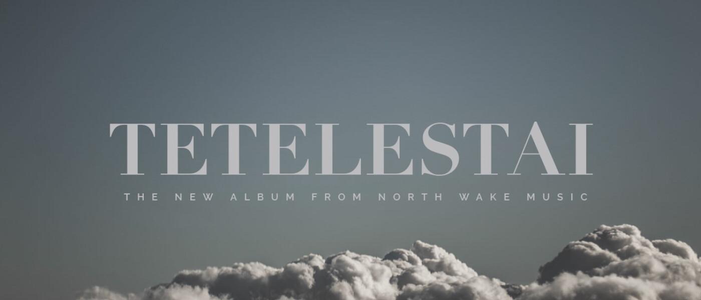 North Wake Album Tetelestai