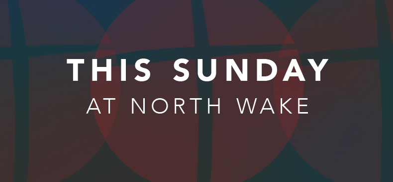 This Sunday at North Wake Rotator
